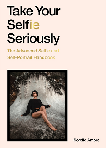 Take Your Selfie Seriously