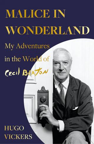 Malice in Wonderland: My Adventures in the World of Cecil Beaton (Hardback)