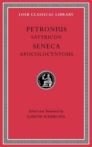 Satyricon. Apocolocyntosis