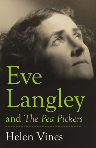 Eve Langley and the Pea Pickers