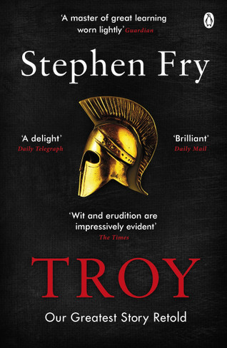 Troy : Our Greatest Story Retold (Paperback)