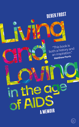 Living and Loving in the Age of AIDS