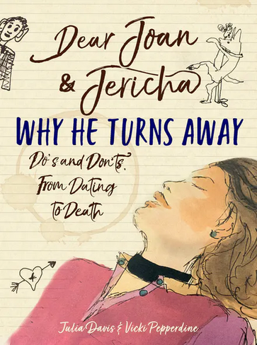 Dear Joan and Jericha: Why He Turns Away - Do's and Don'ts from Dating to Death