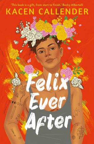 Felix Ever After (Paperback B Format)