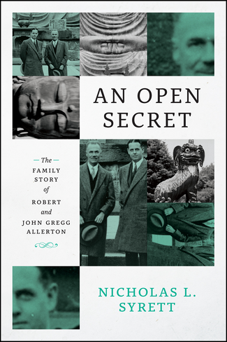 An Open Secret: The Family Story of Robert and John Gregg Allerton