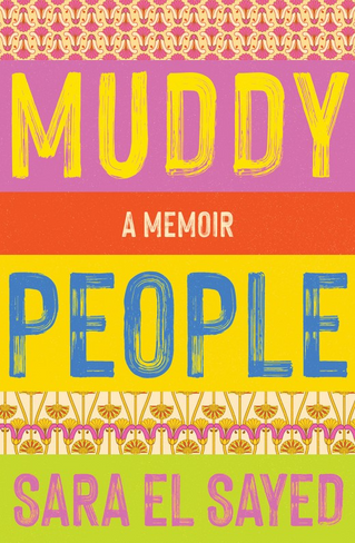 Muddy People: A Memoir