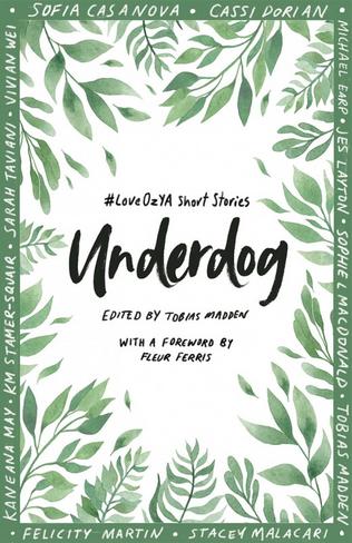 Underdog: #LoveOzYA Short Stories