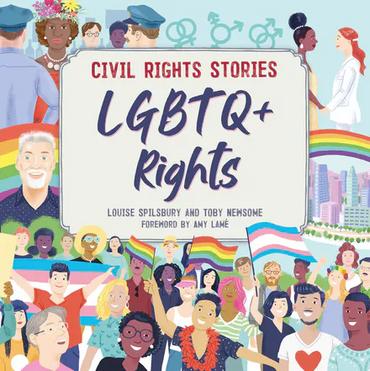 Civil Rights Stories: LGBTQ+ Rights