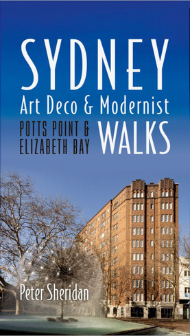 Sydney Art Deco & Modernist Walks: Potts Point & Elizabeth Bay