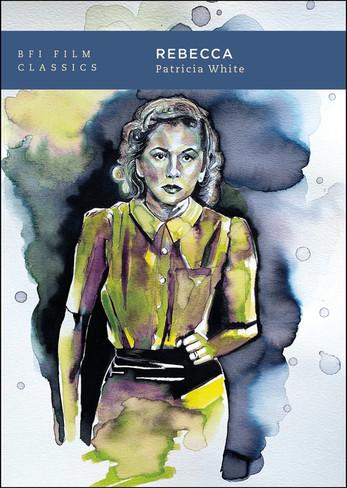 Rebecca (BFI Film Classics)