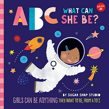 ABC What Can She Be? (ABC for Me)