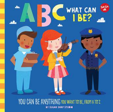 ABC What Can I Be? (ABC for Me)
