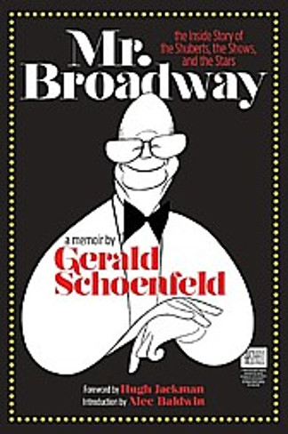 Mr. Broadway : The Inside Story of the Shuberts, the Shows, and the Stars