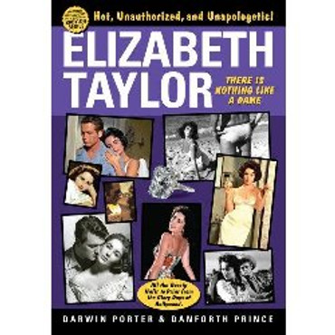 Elizabeth Taylor : There Is Nothing Like a Dame
