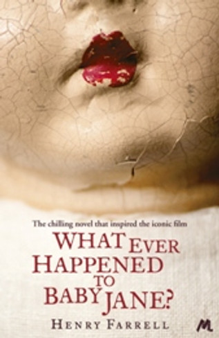 What Ever Happened to Baby Jane? (The Original Novel)