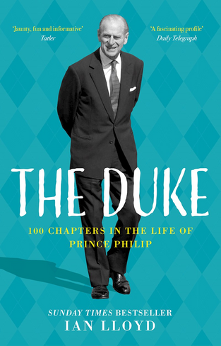 Duke: 100 Chapters in the Life of Prince Philip