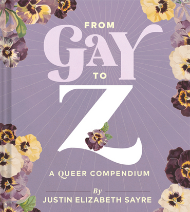 From Gay to Z: A Queer Compendium