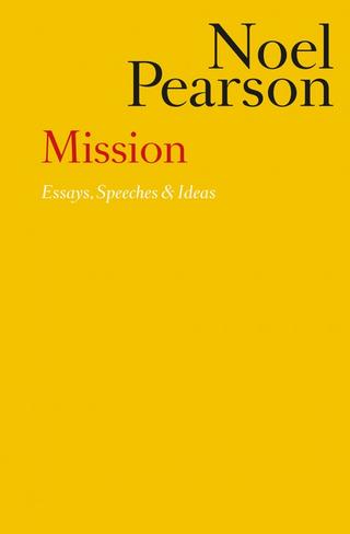 Mission: Essays, Speeches & Ideas