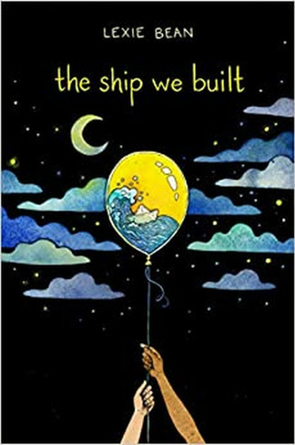 The Ship We Built (hardcover)