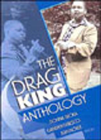 Drag King Anthology