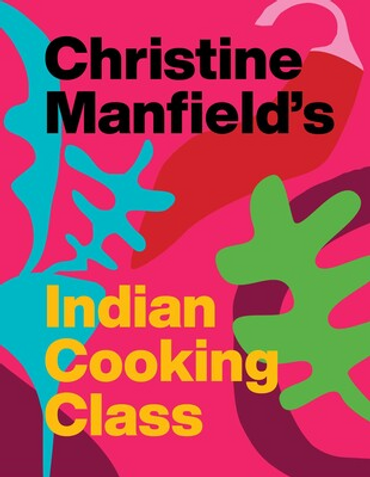 Christine Manfield's Indian Cooking Class
