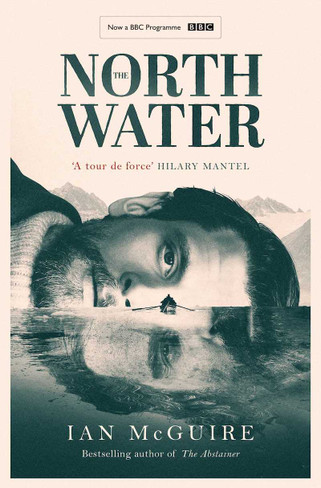 The North Water (TV tie-in)