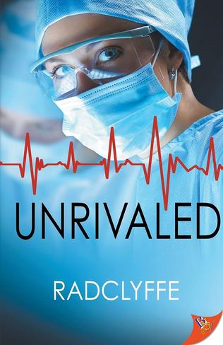 Unrivaled (Pmc Hospital Romance Book 5)