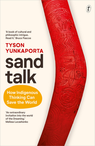 Sand Talk: How Indigenous Thinking Can Save the World (Paperback)