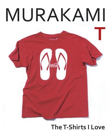 Murakami T: The T-Shirts I Love