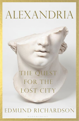Alexandria The Quest for the Lost City (Hardback)