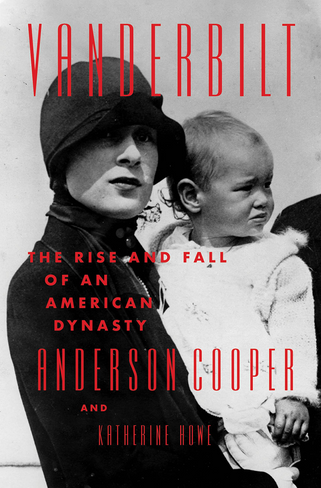 Vanderbilt: The Rise and Fall of an American Dynasty Hardcover