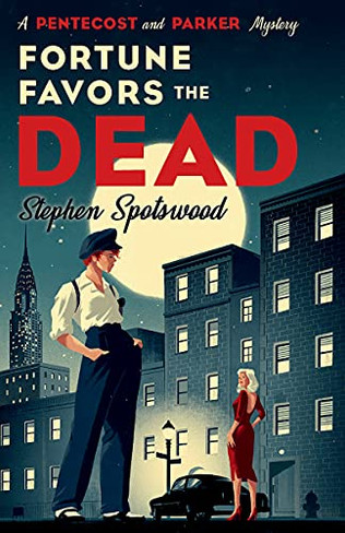 Fortune Favors the Dead: A Novel (A Pentecost and Parker Mystery)