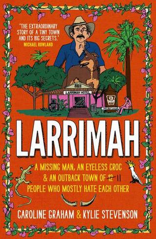 Larrimah (Paperback)