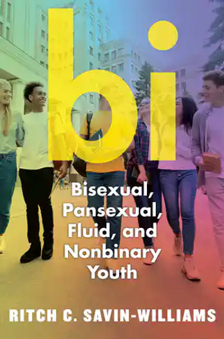 Bi: Bisexual, Pansexual, Fluid, and Nonbinary Youth