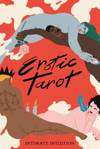 Erotic Tarot: Intimate Intuition