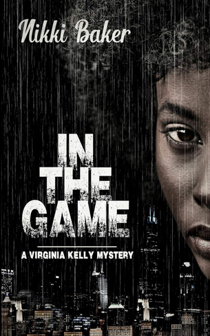 In The Game (Virginia Kelly Mystery Book 1)