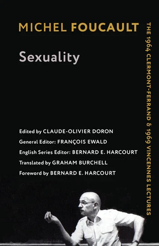 Sexuality: The 1964 Clermont-Ferrand and 1969 Vincennes Lectures