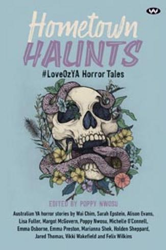 Hometown Haunts #LoveOzYA Horror Tales