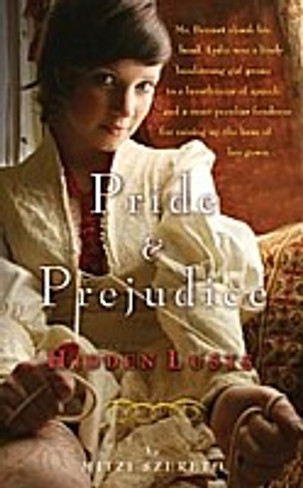 Pride and Prejudice : Hidden Lusts