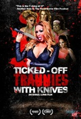 Ticked-Off Trannies with Knives DVD