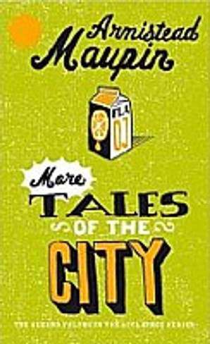 More Tales of the City (Tales of the City Book 2)