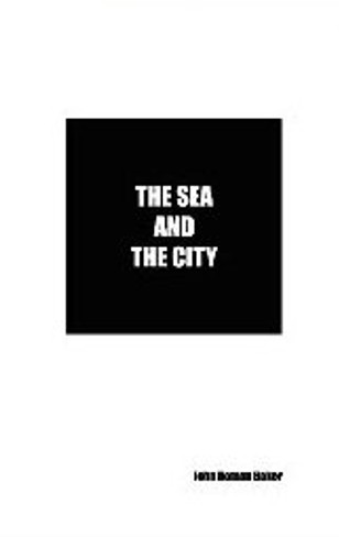 The Sea and the City