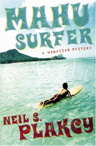 Mahu Surfer : A Hawai'ian Mystery (Book Two)