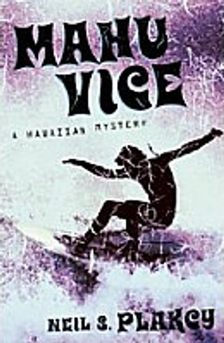 Mahu Vice : A Hawai'ian Mystery (Book Four)