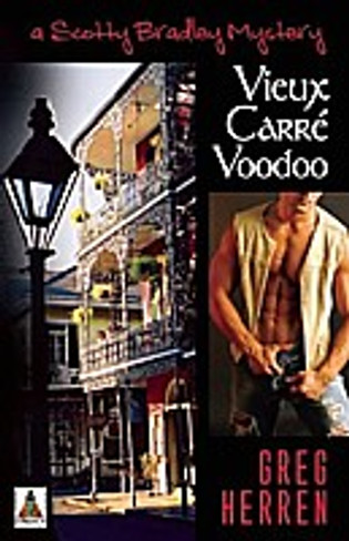 Vieux Carre Voodoo (Scotty Bradley Mystery #4)
