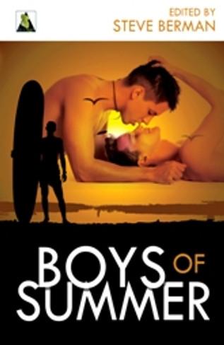 Boys of Summer : Stories of Gay Teen Romance (Ed. by Steve Berman)