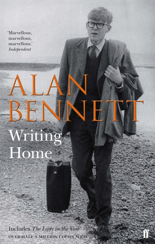 Alan Bennett: Writing Home