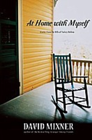 At Home With Myself : Stories from the Hills of Turkey Hollow