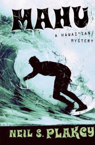 Mahu : A Hawai'ian Mystery (Book One)