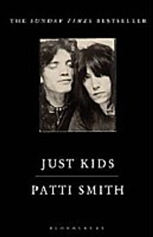 Just Kids : Patti Smith and Robert Mapplethorpe